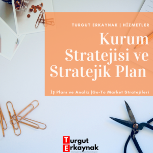 KURUM STRATEJİSİ VE STRATEJİK PLAN
